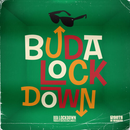 Roots in Session & Buda – Lockdown