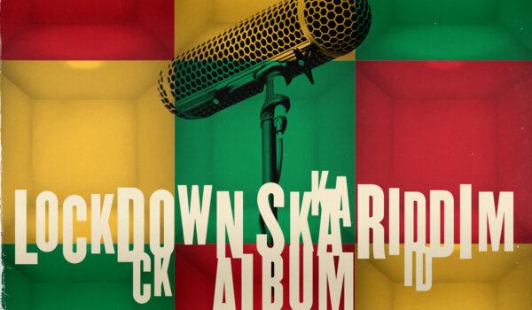 RootsInSession in Marcus G Lockdown Ska Riddim Album