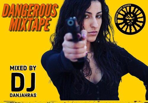 Dj Danjahras predstavlja: Dangerous Mixtape