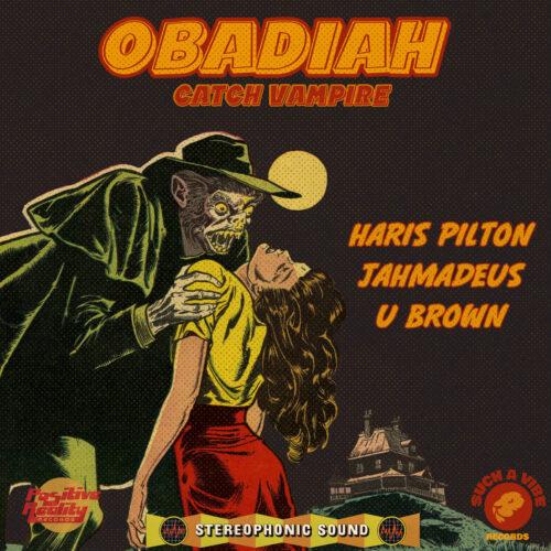 OBADIAH (Catch Vampire) EP by HARIS PILTON