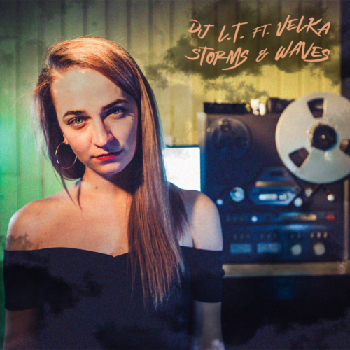 Dj L.T. Storms & Waves (feat. Velka)